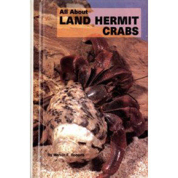 LAND HERMIT CRABS, ALL ABOUT