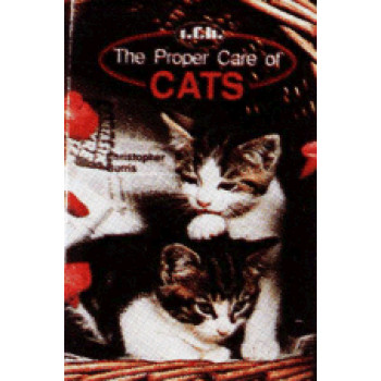 CATS, THE PROPER CARE OF