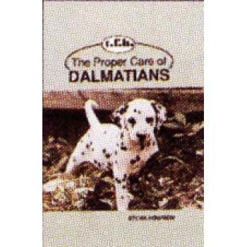DALMATIANS. PROPER CARE OF
