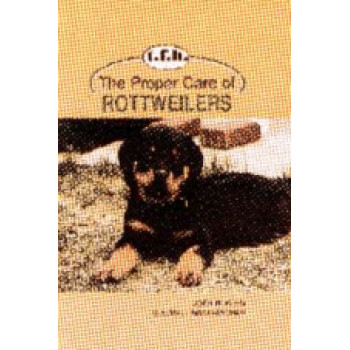 ROTTWEILERS, THE PROPER CARE