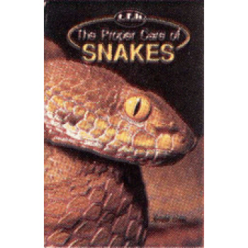 SNAKES,THE PROPER CARE OF