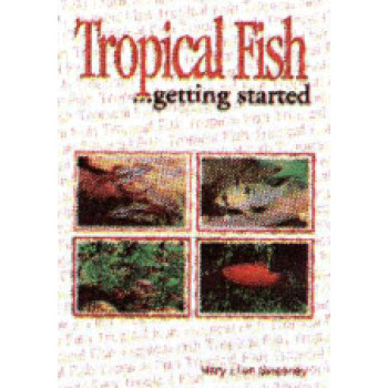 TROPICAL FISH GETTING STARTED