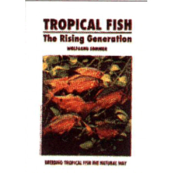 TROPICAL FISH, THE RISING GENE